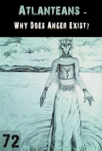 full_why-does-anger-exist-atlanteans-support-part-72.jpg