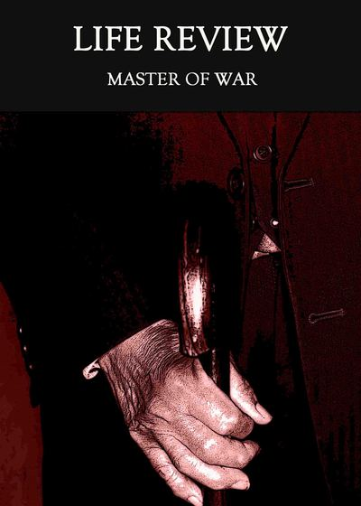 full_master-of-war-life-review